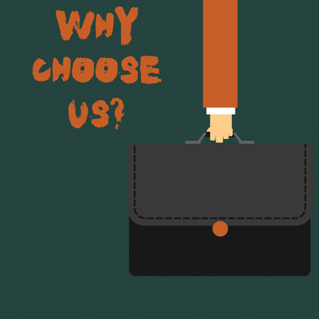 Writing note showing Why Choose Us Question. Business concept for list advantages disadvantages to select product Businessman Carrying Colorful Briefcase Portfolio Applique