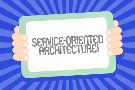 Text sign showing Service Oriented Architecture. Business photo text services communicate with each other Color Tablet Smartphone with Blank Screen Handheld from the Back of Gadget 版權商用圖片
