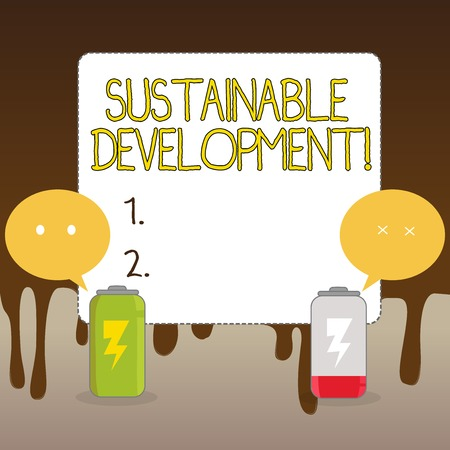 Handwriting text Sustainable Development. Conceptual photo developing without depletion of natural resources Fully Charged and Discharged Battery with Two Colorful Emoji Speech Bubble