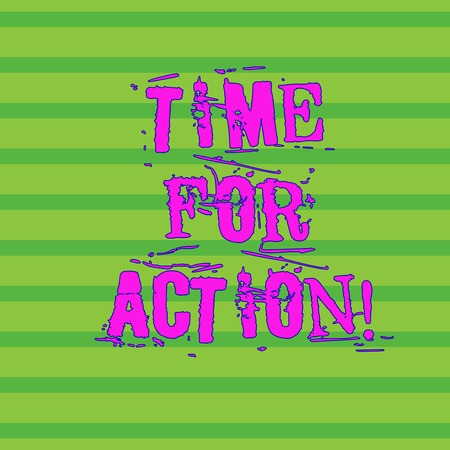 Word writing text Time For Action. Business photo showcasing do something official or concerted achieve aim with problem Horizontal Pattern of Straight Parallel Stripes in Two Color for Backdrop