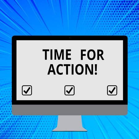 Word writing text Time For Action. Business photo showcasing do something official or concerted achieve aim with problem Blank White Computer Monitor WideScreen Mounted on a Stand for Technology