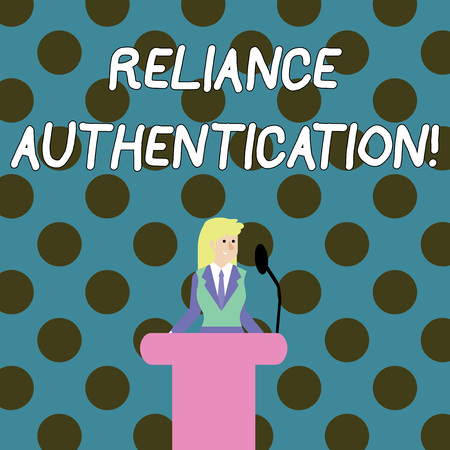 Word writing text Reliance Authentication. Business photo showcasing part of trust based identity attribution process Businesswoman Standing Behind Podium Rostrum Speaking on Wireless Microphone