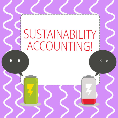 Conceptual hand writing showing Sustainability Accounting. Concept meaning tool used organisations become more sustainable Fully Charge and Discharge Battery with Emoji Speech Bubble