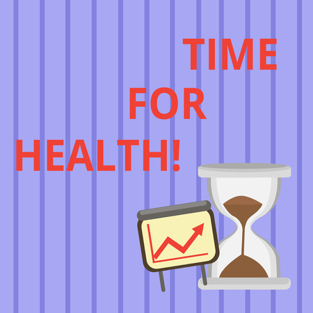 Word writing text Time For Health. Business photo showcasing moment for physical mental and not merely absence disease Successful Growth Chart with Arrow Going Up and Hourglass with Sand Sliding