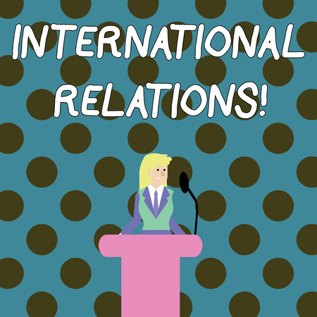Word writing text International Relations. Business photo showcasing way in which two or more nations interact with Businesswoman Standing Behind Podium Rostrum Speaking on Wireless Microphone