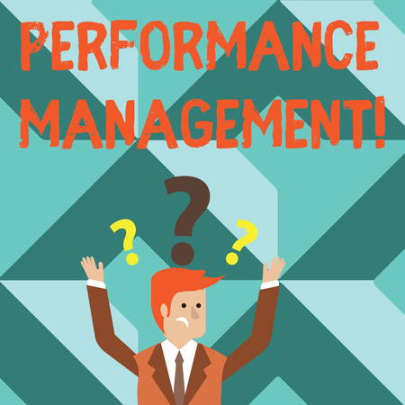 Word writing text Perforanalysisce Management. Business photo showcasing analysisaging Productivity Enhance Quality input Time Confused Businessman Raising Both Arms with Question Marks Above his Head