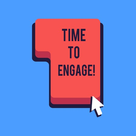 Writing note showing Time To Engage. Business concept for tutor who is fully occupied or having your full attention Direction to Press or Click Command Key with Arrow Cursor Banco de Imagens
