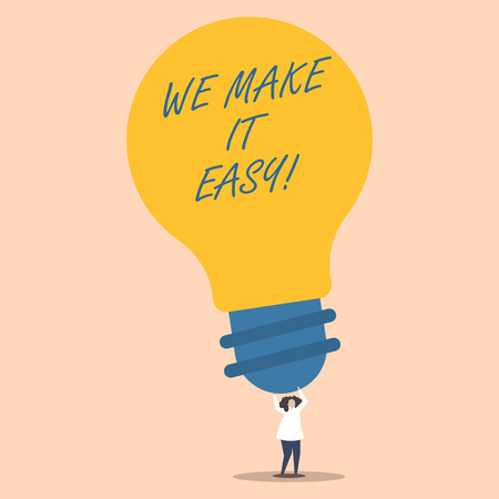Word writing text We Make It Easy. Business photo showcasing to get along with something over time resolve problem Person Standing and Raising Up Arms Holding Big Yellow Lightbulb for Ideas