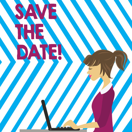 Word writing text Save The Date. Business photo showcasing asking someone to remember specific important day or time photo of Young Busy Woman Sitting Side View and Working on her Laptop
