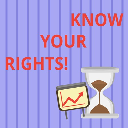 Word writing text Know Your Rights. Business photo showcasing must have knowledge about what you owe to community Successful Growth Chart with Arrow Going Up and Hourglass with Sand Sliding