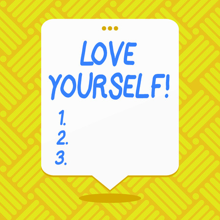 Conceptual hand writing showing Love Yourself. Concept meaning have self respect positive image and unconditional acceptance White Speech Balloon Floating with Three Punched Hole on Top
