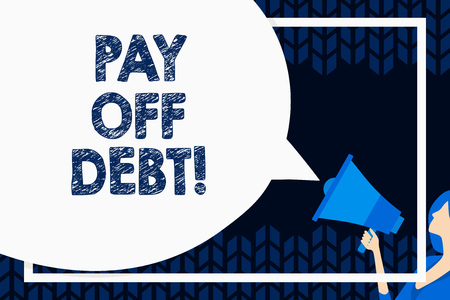 Word writing text Pay Off Debt. Business photo showcasing you give someone or bank all their money that you owe them Huge Blank Speech Bubble Round Shape. Slim Woman Holding Colorful Megaphone