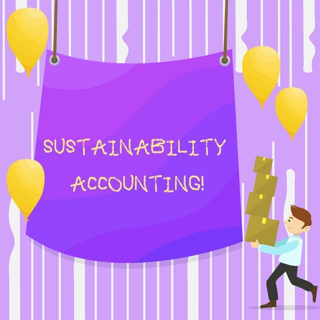 Word writing text Sustainability Accounting. Business photo showcasing tool used organisations become more sustainable Man Carrying Pile of Boxes with Blank Tarpaulin in the Center and Balloons