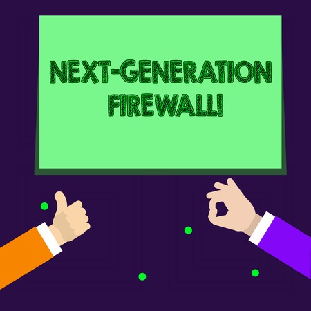 Writing note showing Next Generation Firewall. Business concept for combining firewall with other network filtering Two Businessmen Hands Gesturing the Thumbs Up and Okay Sign