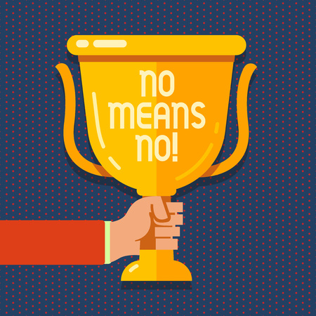 Handwriting text No Means No. Conceptual photo when you are answering demonstrating with complete denying something Hand Holding Blank Golden Championship Winners Cup Trophy with Reflection