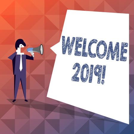 Text sign showing Welcome 2019. Business photo showcasing instance or analysisners of greeting someone like new year Businessman Shouting on Megaphone and Blank White Uneven Shape Speech Bubble