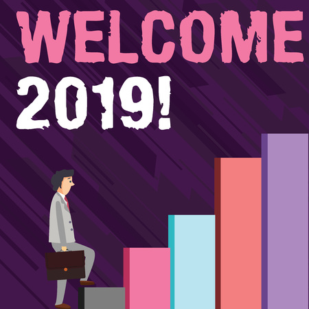 Writing note showing Welcome 2019. Business concept for instance or analysisners of greeting someone like new year Man Carrying a Briefcase in Pensive Expression Climbing Up