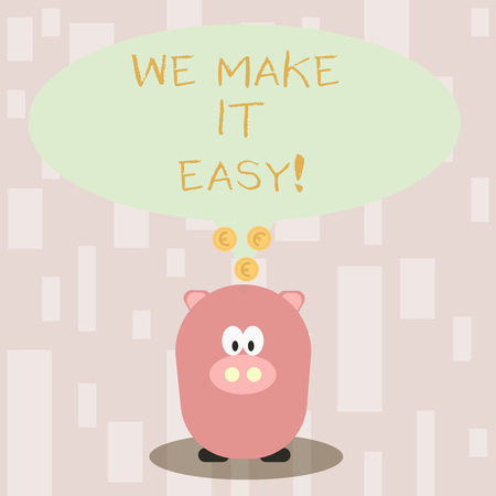Handwriting text We Make It Easy. Conceptual photo to get along with something over time resolve problem Color Speech Bubble with Gold Euro Coins on its Tail Pointing to Piggy Bank Stock fotó