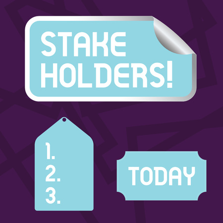 Text sign showing Stake Holders. Business photo showcasing dependent party with each of those make wager deposits money Blank Color Label, Self Adhesive Sticker with Border, Bended Corner and Tag
