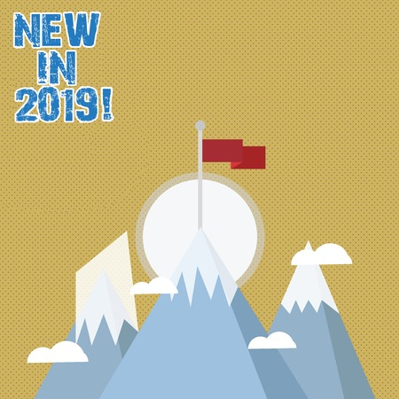 Writing note showing New In 2019. Business concept for general direction in which something is developing or changing Three High Mountains with Snow and One has Flag at the Peak