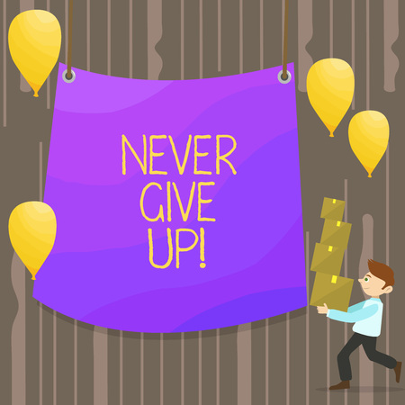 Handwriting text Never Give Up. Conceptual photo you should continue doing what you are good at Resist Man Carrying Pile of Boxes with Blank Tarpaulin in the Center and Balloons