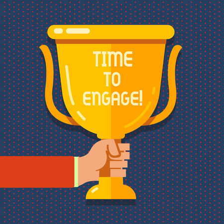 Handwriting text Time To Engage. Conceptual photo tutor who is fully occupied or having your full attention Hand Holding Blank Golden Championship Winners Cup Trophy with Reflection