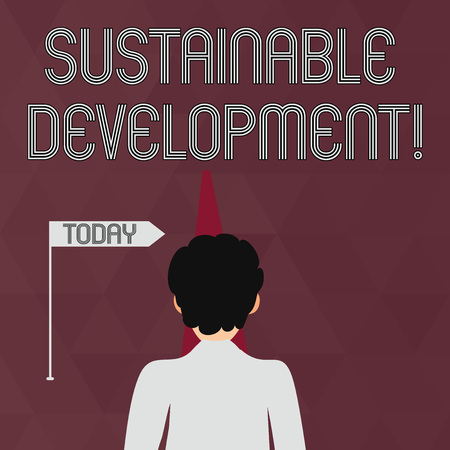Writing note showing Sustainable Development. Business concept for developing without depletion of natural resources Man Facing Distance and Blocking the View of Straight Narrow Path