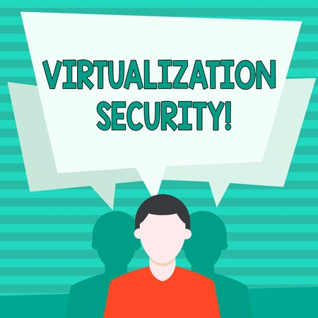 Conceptual hand writing showing Virtualization Security. Concept meaning running multiple virtual instances on single device Faceless Man has Two Shadows with Speech Bubble Overlapping