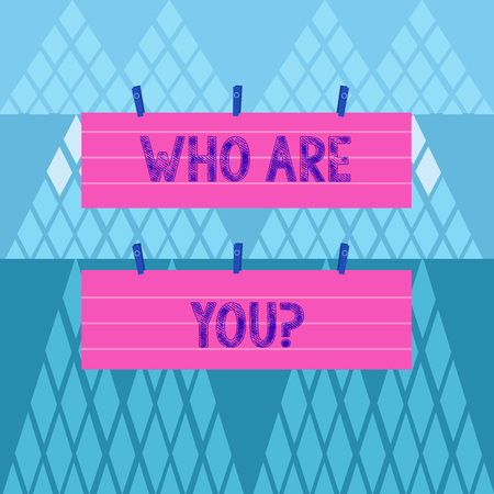 Conceptual hand writing showing Who Are You question. Concept meaning asking about demonstrating identity or demonstratingal information Strip Size Lined Paper Sheet Hanging Using Blue Clothespin