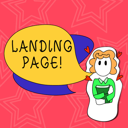 Conceptual hand writing showing Landing Page. Concept meaning web which serves as entry point for particular website Girl Holding Book with Hearts Around her and Speech Bubble