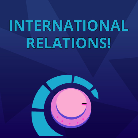Word writing text International Relations. Business photo showcasing way in which two or more nations interact with Volume Control Metal Knob with Marker Line and Colorful Loudness Indicator