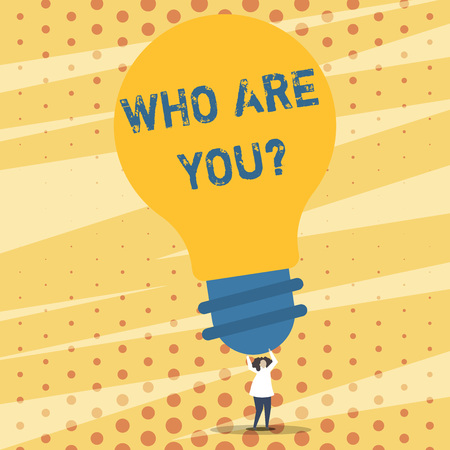 Text sign showing Who Are You question. Business photo showcasing asking about demonstrating identity or demonstratingal information Person Standing and Raising Up Arms Holding Big Yellow Lightbulb for Ideas