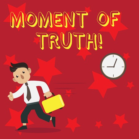 Conceptual hand writing showing Moment Of Truth. Concept meaning time when demonstrating or thing is tested decision has to be made Man Carrying Briefcase Walking Past the Analog Wall Clock Stock Photo