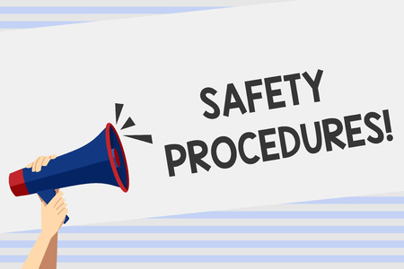 Writing note showing Safety Procedures. Business concept for steps description of process when deviation may cause loss Human Hand Holding Megaphone with Sound Icon and Text Space Stock Photo