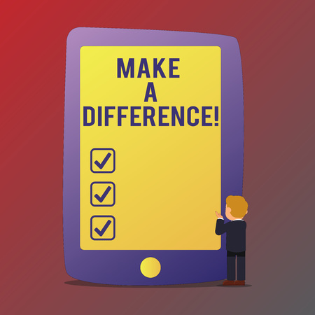 Handwriting text writing Make A Difference. Conceptual photo have significant effect or non on demonstrating or situation Businessman Standing and Gesturing Facing Blank Screen Giant Tablet Device
