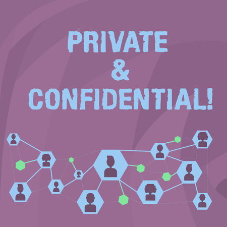 Word writing text Private And Confidential. Business photo showcasing Belonging for use particular demonstrating or group showing Online Chat Head Icons with Avatar and Connecting Lines for Networking Idea
