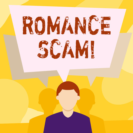 Conceptual hand writing showing Roanalysisce Scam. Concept meaning trick involving feigning roanalysistic intentions towards victim Faceless Man has Two Shadows with Speech Bubble Overlapping Stock Photo - 120267843