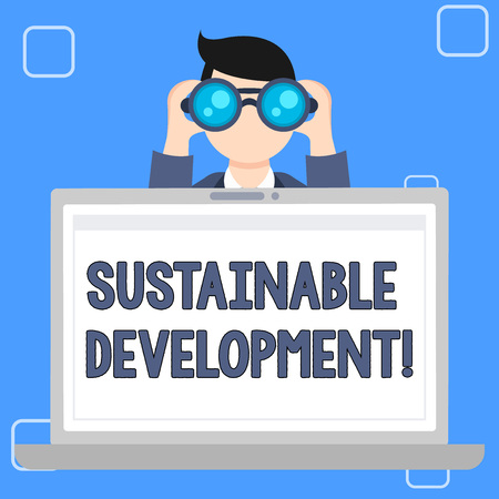 Writing note showing Sustainable Development. Business concept for developing without depletion of natural resources Man Holding and Looking into Binocular Behind Laptop Screen