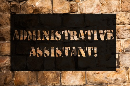 Conceptual hand writing showing Administrative Assistant. Concept meaning demonstrating employed in office assist correspondence Brick Wall art like Graffiti motivational call written on the wall