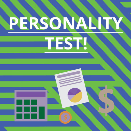 Word writing text Personality Test. Business photo showcasing method used assessing huanalysis demonstratingality constructs Computing Dollar Investment in Gold and Presenting Data thru Pie Chart Graph