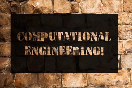 Conceptual hand writing showing Computational Engineering. Concept meaning development and application computational models Brick Wall art like Graffiti motivational call written on the wall Reklamní fotografie