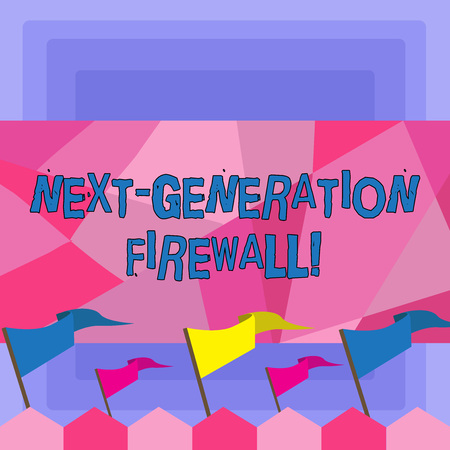 Handwriting text Next Generation Firewall. Conceptual photo combining firewall with other network filtering Blank Solid Colorful Pennant Streamer Flag on Stick Mounted on Picket Fence