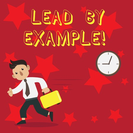 Conceptual hand writing showing Lead By Example. Concept meaning you become demonstrating others want to follow for your actions Man Carrying Briefcase Walking Past the Analog Wall Clock