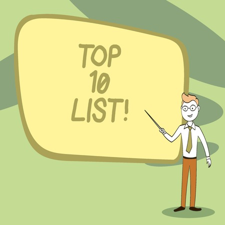 Writing note showing Top 10 List. Business concept for highest ranked demonstratings places or items in group or category Confident Man in Tie, Eyeglasses and Stick Pointing to Board