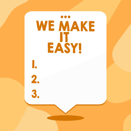 Conceptual hand writing showing We Make It Easy. Concept meaning to get along with something over time resolve problem Blank White Speech Balloon Floating with Punched Hole on Top Stock Photo