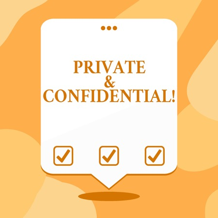Conceptual hand writing showing Private And Confidential. Concept meaning Belonging for use particular demonstrating or group showing White Speech Balloon Floating with Three Punched Hole on Top 写真素材