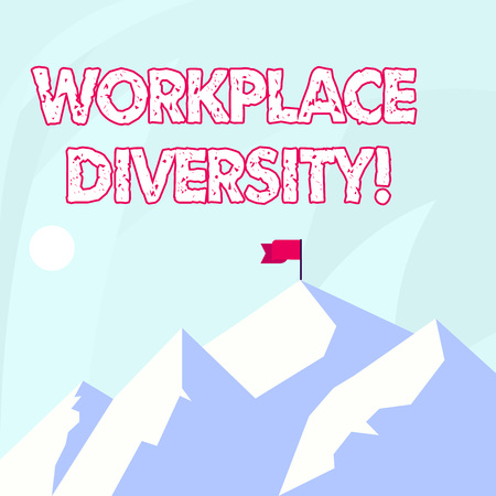 Conceptual hand writing showing Workplace Diversity. Concept meaning include race gender religion and sexual orientation Mountains with Shadow Indicating Time of Day and Flag Banner Фото со стока