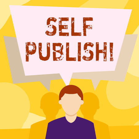 Conceptual hand writing showing Self Publish. Concept meaning writer publish piece of ones work independently at own expense Faceless Man has Two Shadows with Speech Bubble Overlapping