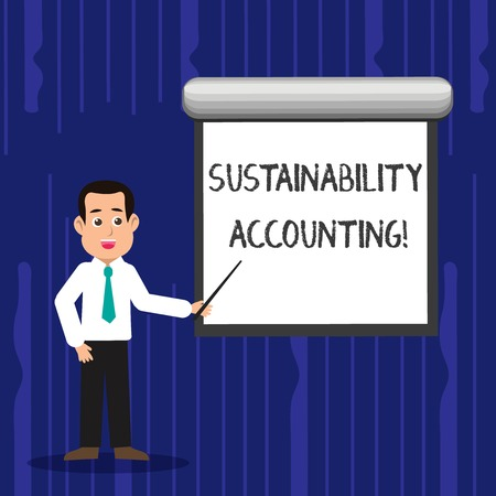 Text sign showing Sustainability Accounting. Business photo text tool used organisations become more sustainable Man in Necktie Talking Holding Stick Pointing to Blank White Screen on Wall Banco de Imagens - 120389521