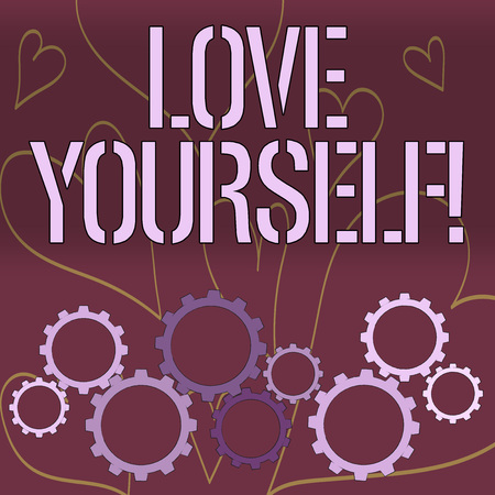 Word writing text Love Yourself. Business photo showcasing have self respect positive image and unconditional acceptance Colorful Cog Wheel Gear Engaging, Interlocking and Tesselating Flat Style